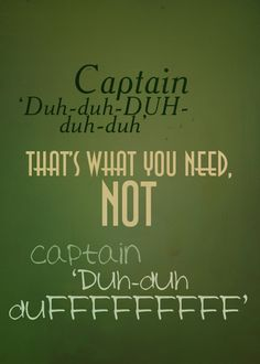 """Cabin Pressure, season 3, """"Rotterdam""""... best line of the episode. :-)  Martin comments about Douglas's name sounding more like a captain's name than his."""