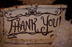 hand crafted Thank You sign by the candy buffet