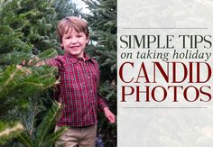 Simple tips on taking candid photos of your kids at events, focusing on the moment rather than the technical settings of your camera. Cute Christmas Pajamas, Candid, Simple, Tips, Photos, Photography, Pictures, Photograph, Advice