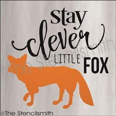 2579 - stay clever little fox