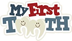My First Tooth SVG scrapbook title svg files for scrapbooking cardmaking free svgs cute svg cuts