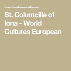 St. Columcille of Iona - World Cultures European