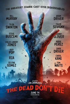 The Dead Don't Die – Watch Bill Murray, Tilda Swinton, Adam Driver, Danny Glover and more in the trailer for Jim Jarmusch's zombie comedy Danny Glover, Steve Buscemi, Iggy Pop, Bill Murray, Tilda Swinton, Adam Driver, Austin Butler, Movies To Watch, Good Movies