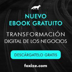 Foxize School eBook: Las Claves de la Transformación Digital de los negocios