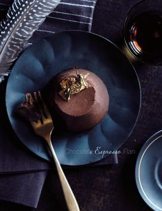 Chocolate espresso flan. Also recipes for Hazelnut chocolate pudding and chocolate layer cake with salty caramel filling on the same page.