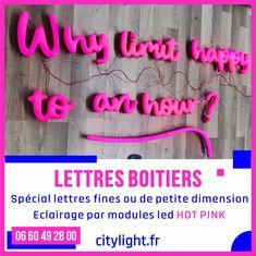 LETTRES BOITIERS Spécial lettres fines ou de petite dimension, éclairage par modules led HOT PINK #lettreboitier #lettresboitiers #lettreslumineuses #lettreslumineusesXS #led #hotpink #createurdenseigne #citylight.fr