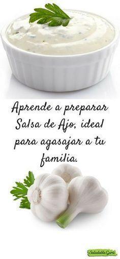 Learn to prepare Garlic Sauce # Dip Recipes, Cooking Recipes, Healthy Recipes, Tapas, Salsa Ajo, International Recipes, Salud Natural, Finger Foods, Food Porn