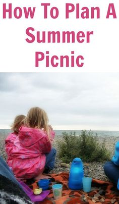 How To Plan A Summer Picnic