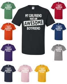 My Girlfriend Has An AWESOME Boyfriend Funny T-Shirt Gift For Him Love Couple Tee Shirt From $ 12.99