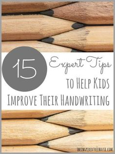 15 EXPERT TIPS TO HELP KIDS IMPROVE HANDWRITING: PEN PAL PROJECT WEEK 9