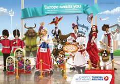 Europe awaits you. Meet with hundreds of cultures, stories and memories of Europe with the airline that flies to more countries than any other.  Advertising Agency: McCANN, Istanbul, Turkey Chief Creative Officer: Ugur Çakır Creative Group Head / Art Director: Firat Yildiz Copywriters: Yavuzhan Gel, Duygu Yazici Illustrator: Metin Akbas Account Manager: Sebnem Turgut Account Executive: Clara Sera Altiparmak
