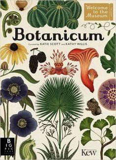 Botanicum (Welcome to the Museum): Amazon.es: Professor Katherine J. Willis, Katie Scott: Libros en idiomas extranjeros