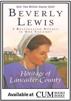 Heritage of Lancaster County by Beverly Lewis - Bethany House Publishers - ISBN 10 0764212532 - ISBN 13 0764212532 - Preparing Heritage of… Barbara Taylor Bradford, Beverly Lewis, Amish Books, Best Selling Novels, Gold Book, Lancaster County, Every Day Book, Her World, The Life