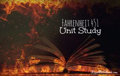 Fahrenheit 451 Literature Unit Study   http://www.royallittlelambs.com/
