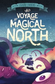 Cover image for The voyage to Magical North