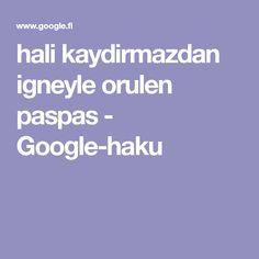 hali kaydirmazdan igneyle orulen paspas - Google-haku