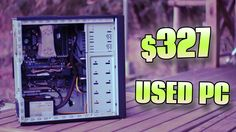 Project WESTMERE - $327 USED PC Ft. The i7-???
