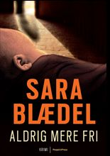 Sara Blædel's 4. bog i serie om Louise Rick ⭐️⭐️⭐️⭐️⭐️