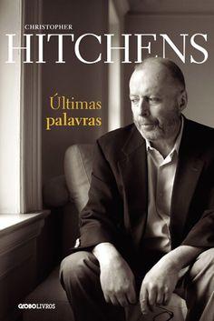 As últimas provocações de Christopher Hitchens « VEJA Meus Livros – VEJA.com
