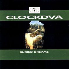Clock DVA - Buried Dreams (1989) Industrial Music, Music Industry, Clock, Dreams, Musik, Watch, Clocks