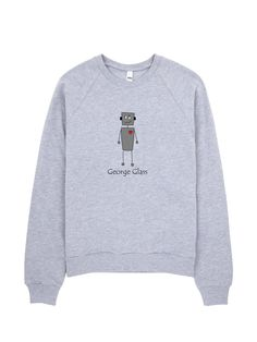 George Glass Robot Sweatshirt