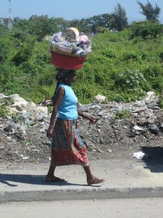 Haiti; You have to respect the women of Haiti and their ability to carry so much on their heads.