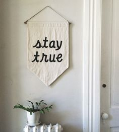 "<3 ""STAY TRUE"" Banner"