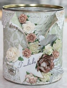 Dressing up a tin can! Decoupage Vintage, Vintage Crafts, Vintage Shabby Chic, Altered Tins, Altered Bottles, Altered Art, Tin Can Art, Tin Art, Tin Can Crafts