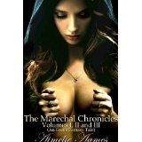The Marechal Chronicles: Volumes I, II, and III (An Erotic Fantasy Tale) (Kindle Edition)By Aimélie Aames