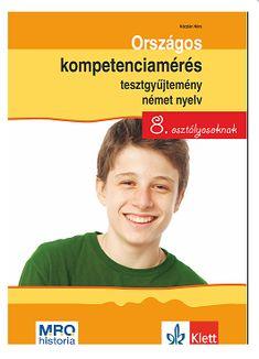 Országos kompetenciamérés tesztgyűjtemény, német nyelv! http://klett.hu/bolt/altalanos-iskola/orszagos-kompetenciameres-tesztgyujtemeny-nemet-nyelv-8-osztalyosoknak/