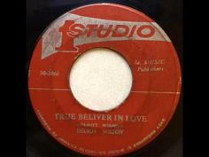 Delroy Wilson - True Believer In Love