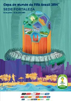 The posters of the 12 host cities of the FIFA World Cup 2014 (Brazil) - Fortaleza