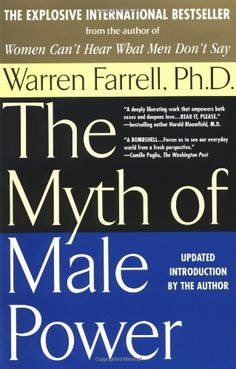 The Myth of Male Power by Warren Farrell http://www.amazon.com/dp/0425181448/ref=cm_sw_r_pi_dp_bkGItb1RSMREZ2R8