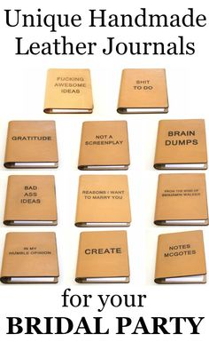 Here's a fresh gift ideas for your groomsmen or bridesmaids: leather journals with unique sayings engraved on the cover
