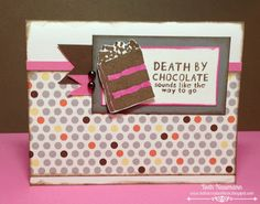 Beth's Creative Block!: August SOTM BlogHop: A Chocolate Affair - Babycakes paper with a splash of Cotton Candy