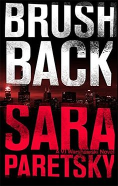 Brush Back (V.I. Warshawski) by Sara Paretsky