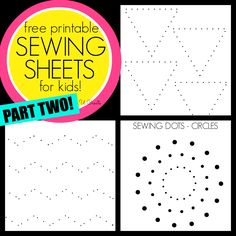 Sewing Sheets for Kids - PART TWO! Like dot-to-dots pages, but for a sewing machine!