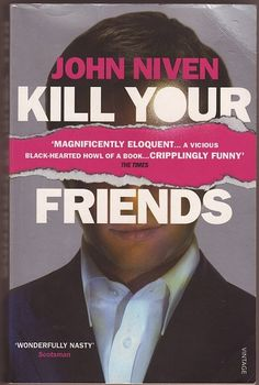 Kill Your Friends - HILARIOUS