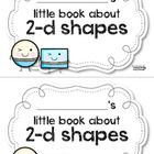 Everything your students need to know about shapes in one little book!!    'My little book about shapes' can be made as simple or advanced as you wou...