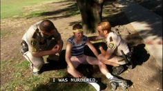 """""""I was murdered."""" - Nick Swardson as Taco Terry in Reno 911"""