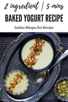 Are you looking for a simple and easy dessert recipe using Yogurt then look no further. This Indian Baked Yogurt pudding recipe needs just 2 ingredients and 5 mins of your time. Yogurt Pudding Recipe, Yogurt Recipes, Baking Recipes, Easy Recipes, Easy Indian Sweet Recipes, Indian Dessert Recipes, Indian Sweets, Indian Recipes, Bhapa Doi Recipe