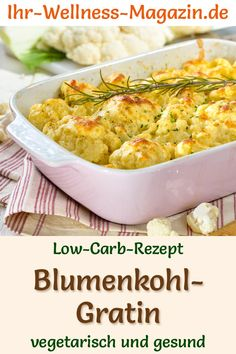Low Carb Blumenkohl-Gratin – gesundes, vegetarisches Hauptgericht Cauliflower gratin – vegetarian low-carb recipe for dinner or lunch – low in carbohydrates, low in calories, healthy and ideal for losing weight recipes Vegetarian Casserole, Low Carb Vegetarian Recipes, Low Carb Recipes, Healthy Dinner Recipes, Healthy Snacks, Vegetarian Appetizers, Lunch Recipes, Cauliflower Gratin, Cauliflower Recipes