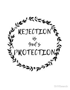 """Rejection is God's Protection"" by SHYGmerch 