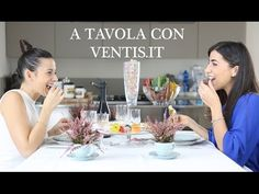 A Tavola con Ventis.it | Fillyourhomewithlove - YouTube