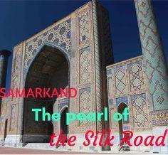 Samarkand, a must se