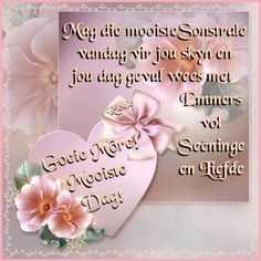 Monday Blessings, Morning Blessings, Good Morning Wishes, Lekker Dag, Afrikaanse Quotes, Goeie More, Morning Greeting, Bible Verses Quotes, Cute Quotes