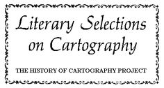 Literary Selections on Cartography