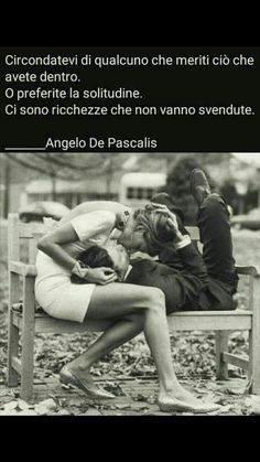 Ricchezze che non vanno svendute Wise Quotes, Words Quotes, Inspirational Quotes, Wise Sayings, Italian Love Quotes, Instant Karma, Italian Phrases, Quotes About Everything, Romance And Love
