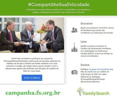 """""""A Presidência da Área Brasil convida você a compartilhar, com familiares e amigos, a felicidade que provém das ordenanças do templo."""" — Acesse http://campanha.fs.org.br/ #CompartilheSuaFelicidade #EncontreLeveEnsine"""