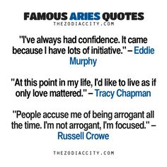 Famous Aries Quotes: Eddie Murphy, Tracy Chapman, Russell Crowe. I like russell crowe and tracy chapman  quiote the most.didn't knew eddie murphy is aries.:)) i like him even more now.